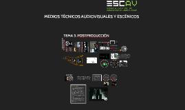 Copy of REPASO 3.2. EQUIPAMIENTO DE POSTPRODUCCIÓN