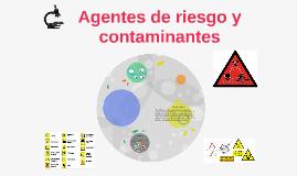 Agentes de riesgo y contaminantes