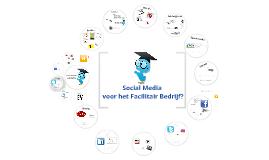 Wat kan Social media doen voor het Facilitair Bedrijf?