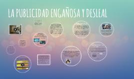 Copy of LA PUBLICIDAD ENGAÑOSA Y DESLEAL