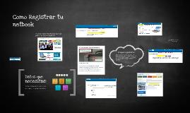 Como Registrar tu netbook