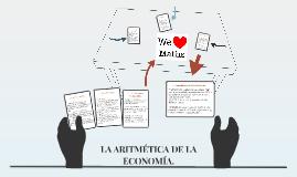 LA ARIMÉTICA DE LA ECONOMÍA.