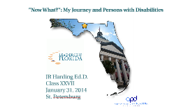 Leadership Florida Disability Presentation January 31, 2014