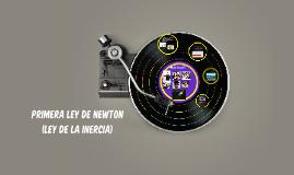 Primera Ley de Newton (Ley de la Inercia)