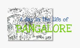 Bangalore!