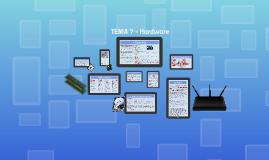 TEMA 7 - Hardware