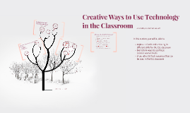 Creative Ways to Use Technology in the Classroom