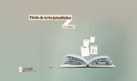 Narrativa Jornalística: Título de texto jornalístico