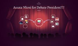 Assata Nkosi for Debate President!!!!