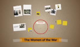The Women of the War