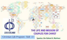 Copy of CFC CLP Talk 11: THE LIFE AND MISSIONOFCOUPLES FOR CHRIST