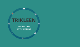 Copy of Trikleen