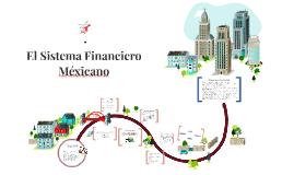 El Sistema Financiero Méxicano
