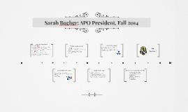 Sarah Bucher: APO President, Fall 2014