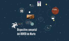 Dispositivo sensorial del ROVER de Marte