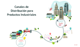 Copy of Canales de distribución para productos industriales