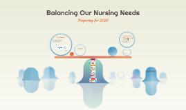 Balancing Our Nursing Needs