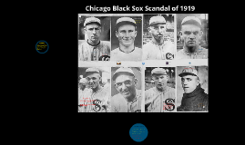 Chicago Black Sox Scandal of 1919