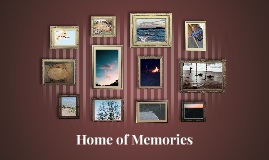 Home of Memories
