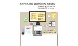 Copy of Escribir para plataformas digitales