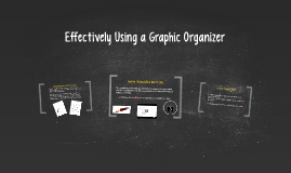 Effectively Using a Graphic Organizer