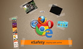Copy of Copy of eSafety - staying safe online