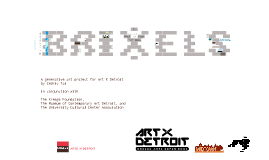 BRIXELS for ART X DETROIT