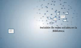 Inclusión de redes sociales en la Biblioteca