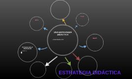 ESTRATEGIA DIDÁCTICA