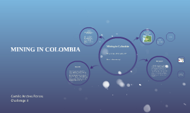 MINING IN COLOMBIA