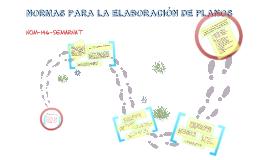 Copy of NORMAS PARA ELABORACIÓN DE PLANOS