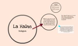 Copy of La Haine - Religion