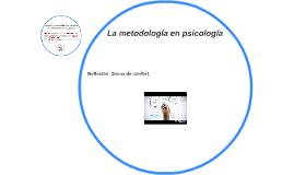 Copy of La metodología en psicología