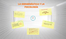 Copy of LA HERMENÉUTICA Y LA  PSICOLOGÍA