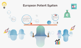Recent trends in European Patent System