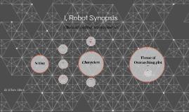 I, Robot: Key Details
