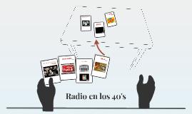 Radio en los 40's