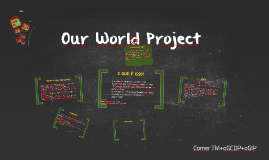 Our World Project by Thais Santos