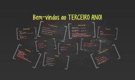 Bem-vindos ao TERCEIRO ANO!
