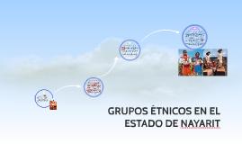GRUPOS ÉTNICOS EN EL ESTADO DE NAYARIT