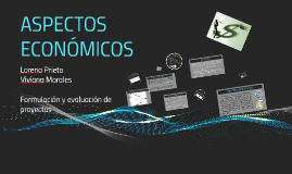 Copy of ASPECTOS ECONÓMICOS