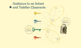 Guidance in an Infant and Toddler Classroom