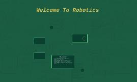 Welcome To Robotics