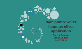 Copy of Ram pump: water hammer effect application