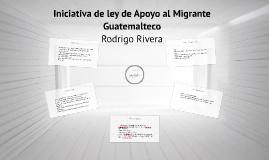 Iniciativa de ley de Apoyo al Migrante Guatemalteco