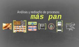 Analísis y rediseño de procesos Más Pan
