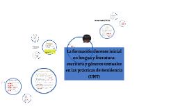 La formación docente inicial en lengua y literatura: escrituras y géneros textuales en las prácticas de Residencia (UNT)