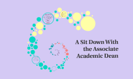 A Sit Down With the Associate Academic Dean