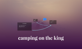 camping on the king