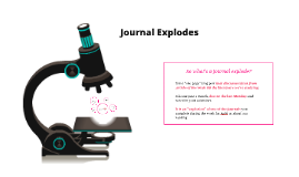 Copy of Journal Explodes